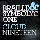 Braille - Cloud Nineteen