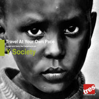 YaHeard? Y Society, Travel at your own pace